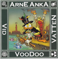 ARNE ANKA (DEL 09) - VOODOO VID VATTEN