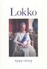 LOKKO 1999-2009
