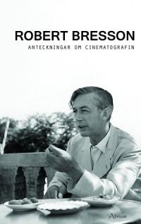ANTECKNINGAR OM CINEMATOGRAFEN