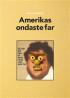 AMERIKAS ONDESTE FAR