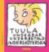 TUULA 2 - UNDERBAR UNDERBETALD UNDERSKÖTERSKA
