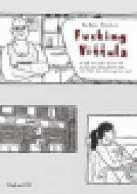FUCKING VITTULA (FILMKONST 112)
