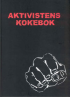 AKTIVISTENS KOKEBOK